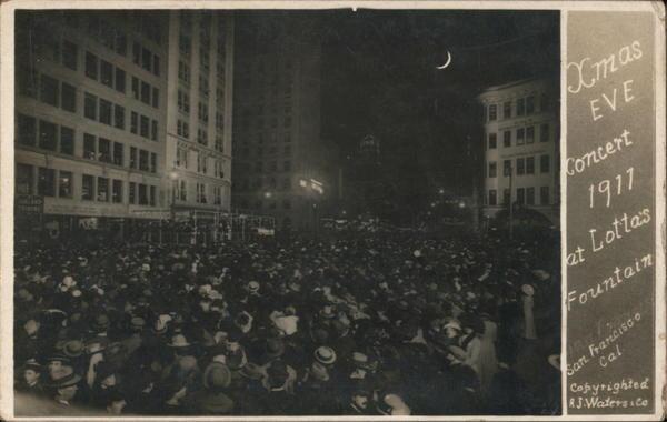 Xmas Eve Concert 1911 at Lotta's Fountain San Francisco California