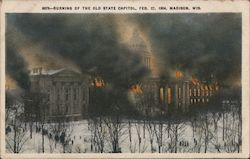 Burning of the Old State Capitol, Feb 27, 1904, Madison, Wis Postcard