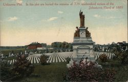 Unknown Plot buried remains of 779 unidentified victims of the Johnstown Flood of 1889 Postcard