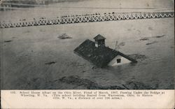 School house afloat on the Ohio River, flood of March, 1907. Postcard