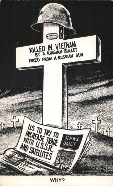 Killed in Vietnam by Russian Bullet,US to try to increase trade with USSR, why? Pasadena California