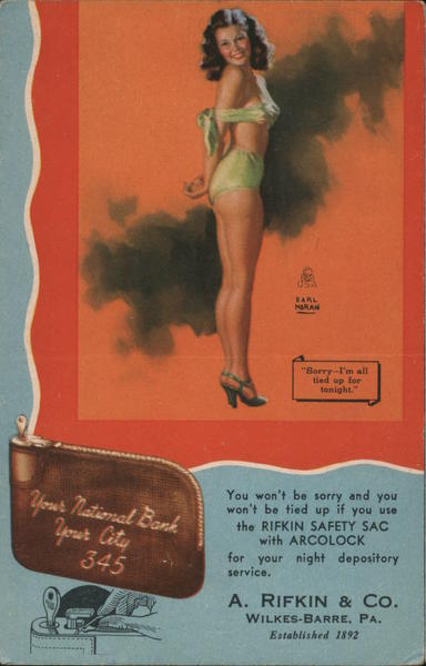 Sorry I'm all tied up for tonight. Pinup girl. Earl Moran. A. Rifkin & Co Wilkes-Barre Pennsylvania