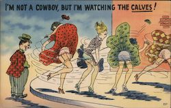 I'm not a cowboy, but i'm watching the calves! Postcard
