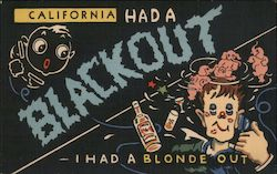 California had a Blackout - I had a Blonde Out Postcard