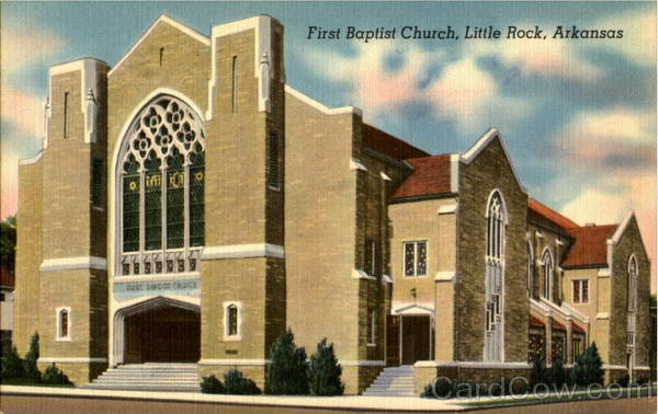 First baptist church Litle Rock Arkansas