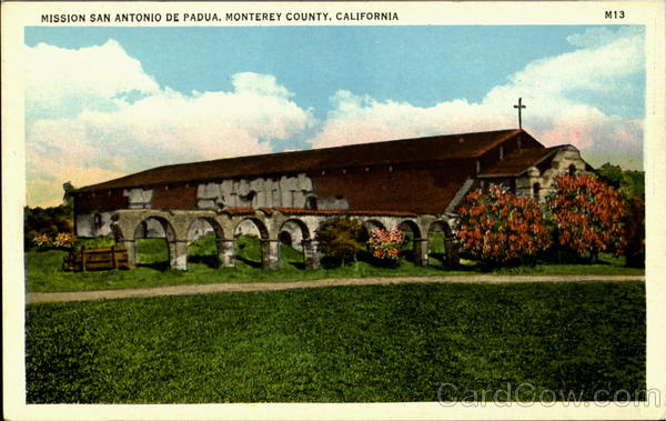 Mission San Antonio De Padua Monterey County California