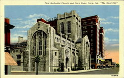 First Methodist Church And Gary Hotel Postcard