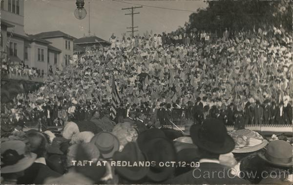 President Taft at Redlands Oct, 12-09 California