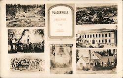 Placerville, Yesterday and Today Postcard