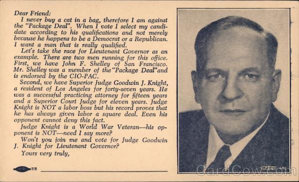 Dear Friend...Won't you join me an vote for Judge Goodwin J. Knight for Lieutenant Governor?