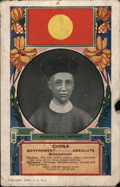 Prince Chun, Regent. China: Government--Absolute Monarchy