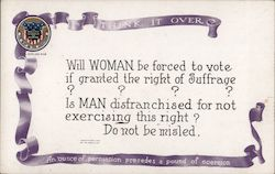 Think it over. An ounce of persuasion precedes a pound of coercion. Women's right to vobe Postcard