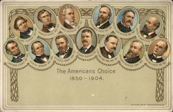 The Americans Choice. 1850-1904 President portraits Postcard