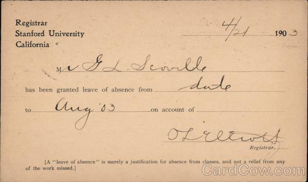 Card from Registrar of Stanford University granting a leave of absence in 1903 Palo Alto California
