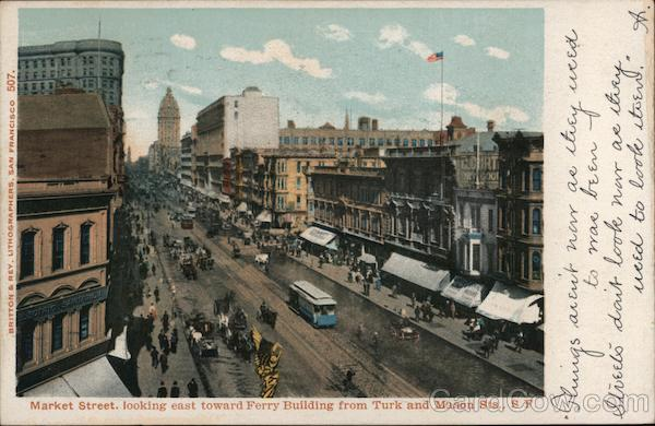 Market Street, looking east toward Ferry Building from Turk and Mason Sts. San Francisco California