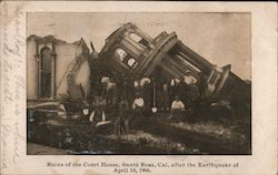 Ruins of the Court House after the Earthquake of April 18, 1906 Postcard