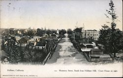 Monterey Street, South From Hollister Hill, Court House on Right Postcard