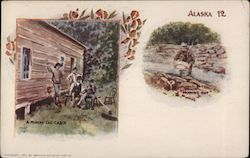 Alaska 12. A miners' log cabin. Panning out. Postcard