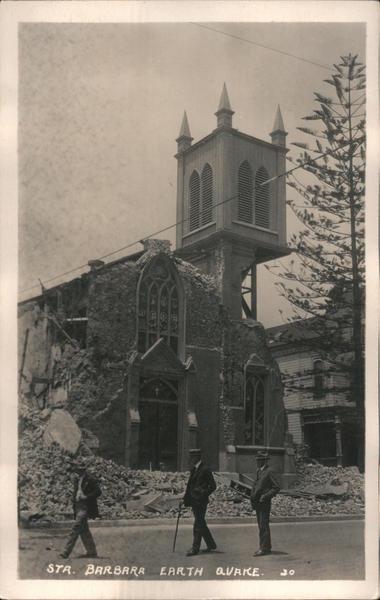Sta. Barbara Earth Quake Santa Barbara California