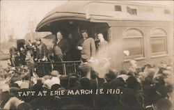 Taft At Erie March 19, 1910 Postcard