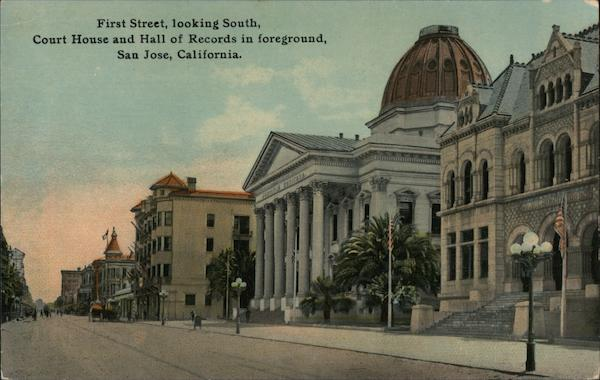 First Street, looking South - Court House and Hall of Records in Foreground San Jose California