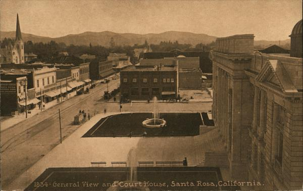 General View and Court House Santa Rosa California