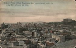 Birdseye View of San Francisco, Cal. Reconstructed Since the Great Fire of April 18, 1906 Postcard