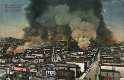 Burning out the heart of the City, April 19th 1906 Postcard