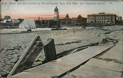 Street Torn and Cracked By the Earthquake April 18th 1906 Postcard