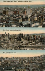 City Before the Fire, Ruins and San Francisco To-day Postcard