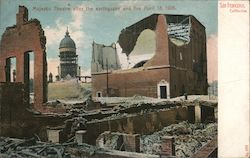 Majestic Theatre After the Earthquake and Fire, April 18, 1906. Postcard