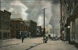 The fire coming up Third Street, April 18th 1906 Postcard