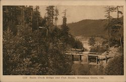 Smith Creek Bridge and Club House, Bohemian Grove Postcard