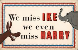 We Miss Ike, We Even Miss Harry - Eisenhower and Truman Postcard