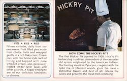 Hick'ry Pit. Pork from pigs that made hogs of themselves. Pies, Hick'ry Pit cooking. Postcard
