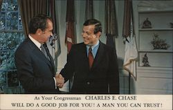 Charles E. Chase for Congressman. Shaking hands with President Richard Nixon Postcard