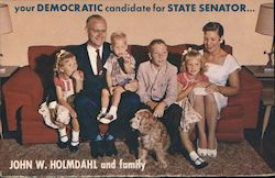 John W. Holmdahl and family. Democratic candidate for State Senator. Postcard