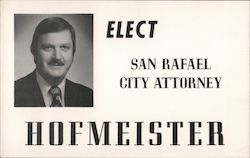 Elect Cyril T. Hofmeister, San Rafael City Attorney Postcard