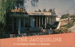 The Jacqueline A Convalescent Hospital of Distinction Postcard