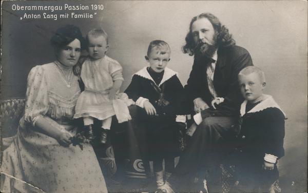 Oberammergau Passion 1910. Anton Lang mit Familie Actors