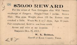 $50.00 Reward. For the arrest of Tom Edrington alias Will Venson on charge of forgery. 1915 Postcard