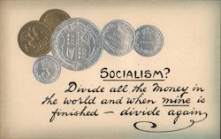 Socialism? Divide all the money in the world and when mine is finished - divide again. Embossed coins Postcard