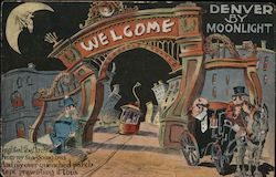 Denver by moonlight. Trolley, arch, man in carriage has drunken view Postcard