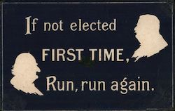 If Not Elected First Time, Run Again - Alphonso and Wm Howard Taft Silhouettes Postcard