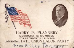 Harry P. Flannery, democratic nominee for Presidential Elector Postcard