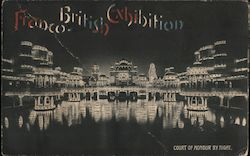 Franco-British Exhibition. Court of Honour by night Postcard