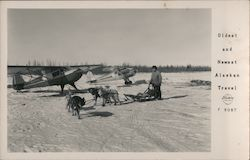 Oldest and Newest Alaskan Travel: small airplane and dog sled Postcard