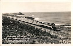Southern Pacific Daylight (Los Angeles - San Francisco) follows the shore line of the Pacific for over one hundred miles Postcard