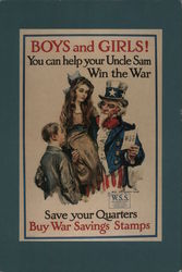 Boys and Girls! You Can Help Your Uncle Sam Win the War: Save your Quarters, Buy War Savings Stamps Postcard