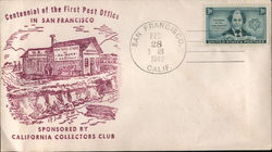 Centennial of the first Post Office sponsored by California Collectors Club Cover
